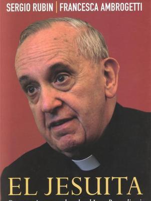 Libro de Bergoglio donde supuestamente aclara su relación con los regímenes militares argentinos