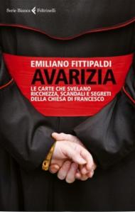 Avaricia, el libro de Emiliano Fittipaldi